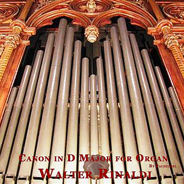 Canon In D Major For Organ By Pachelbel