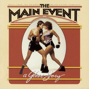 The Main Event (Music From the Original Motion Picture Soundtrack)