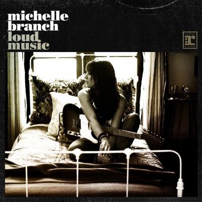 Loud Music - Single - Michelle Branch