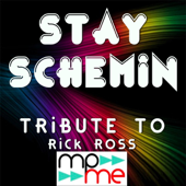 Stay Schemin'-Mix It Legends