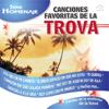 Canciones Favoritas De La Trova - Los Trovadores