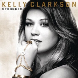 View album Kelly Clarkson - Stronger (Deluxe Version)