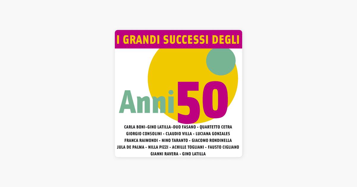I grandi successi degli anni 39 50 di artisti vari su apple music - Franca raimondi aprite le finestre testo ...