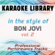 Someday I'll Be Saturday Night (Karaoke Version) [In the Style of Bon Jovi] - Karaoke Library
