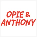 Opie & Anthony, Joe Rogan and Kevin Smith, November 16, 2007