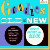 Goodies Old Is New: Dowop Around the Clock