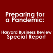 Preparing for a Pandemic: Harvard Business Review Special Report (Abridged)