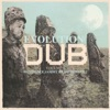 Evolution of Dub, Vol. 6 - Was Prince Jammy an Astronaut?, 2011