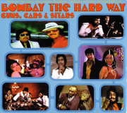 Bombay the Hard Way- Guns, Cars, & Sitars - Dan the Automator - Dan the Automator