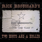 Rick Broussard's Two Hoots and a Holler - Times They Are a Changin'