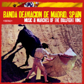 Music & Marches Of The Bullfight Ring (Remastered)