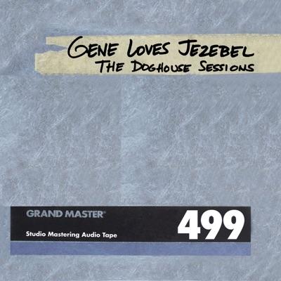 The Dog House Sessions - Gene Loves Jezebel