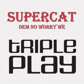 Super Cat - Dem No Worry We (Hip Hop Ragga Remix)