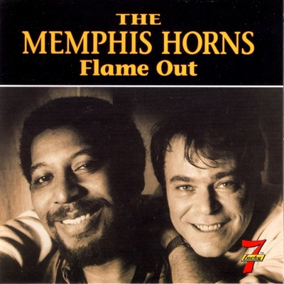 Flame Out - The Memphis Horns