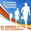 10 Weeks to Half-Marathon Training Program - Personal Running Trainer