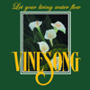 Let Your Living Water Flow (Live) - Vinesong