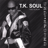 Party Like Back In the Day - T.k. Soul