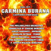Carmina Burana  Cantiones Profane /fortuna Imperatrix Mundi: O Fortuna The Philadelphia Orchestra Conducted By Eugene Ormandy, Janice Harsanyi Soprano, Rudolph Petrak Tenor, Harve Presnell Baritone, The Rutgers University Choir, F Austin Walter, Director