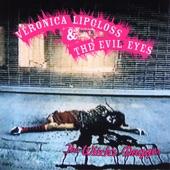 Veronica Lipgloss & The Evil Eyes - Strip Mall Glass