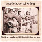 Makaha Sons of Ni'ihau - Hanakeoki