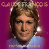 Claude François: L'intégrale 1975-1978