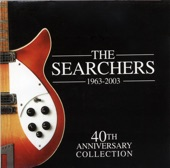 The Searchers (1963-2003) - 40th Anniversary Collection