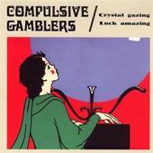 Compulsive Gamblers - Whole Lotta Woman
