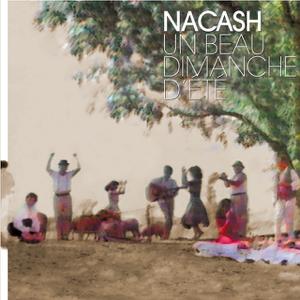 Nacash - Un beau dimanche d'été