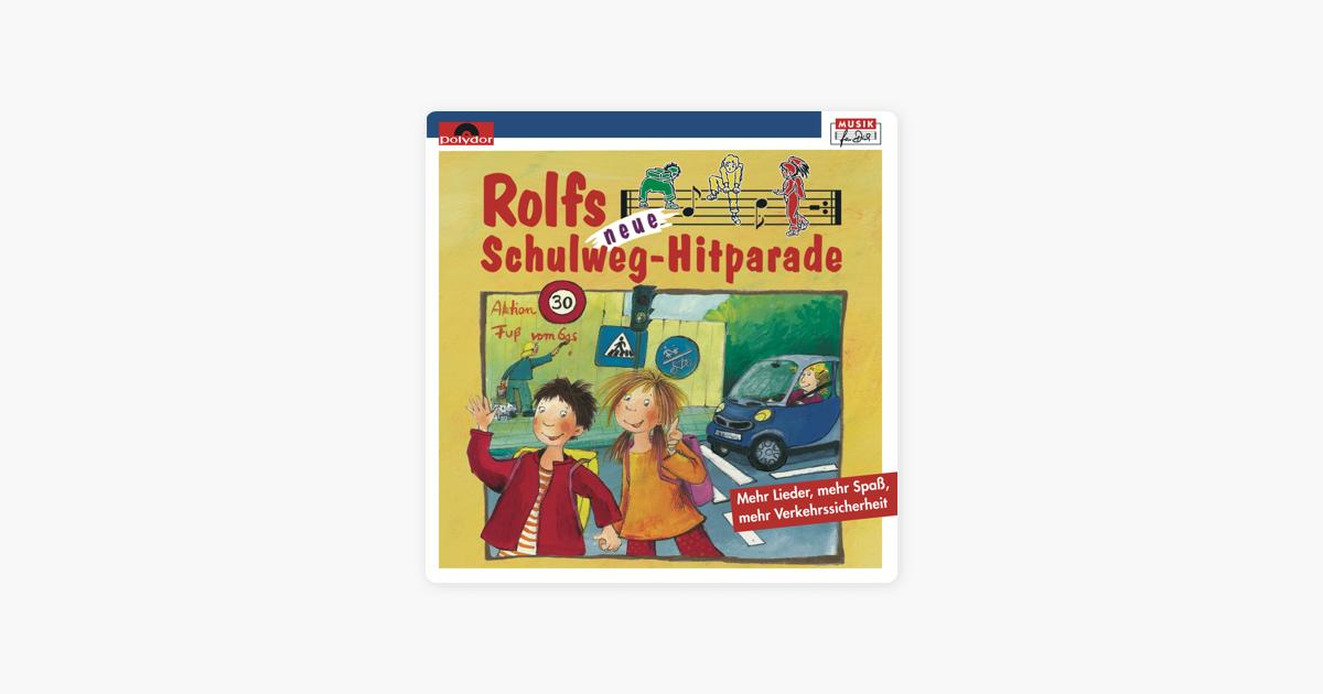 """Rolfs neue Schulweg-Hitparade"""" von Rolf Zuckowski und seine Freunde ..."""