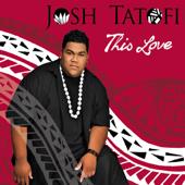 Download This Love - Josh Tatofi on iTunes (Reggae)