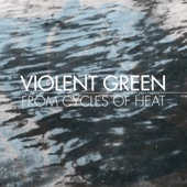 Violent Green - Hey Sweetheart