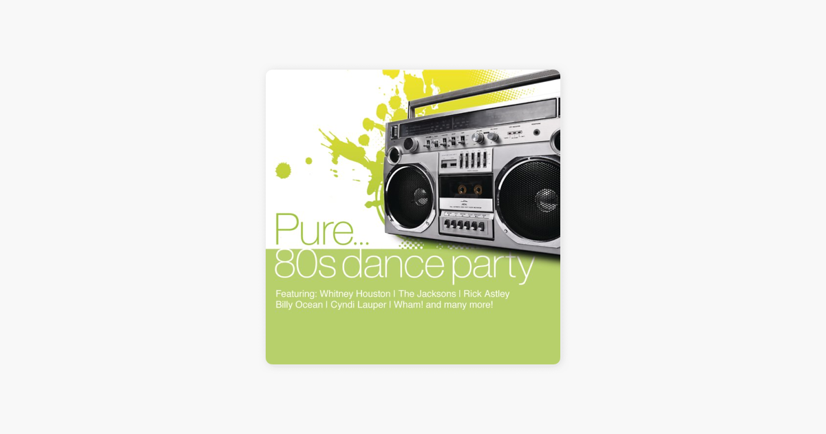 80s Dance Party By Various Artists On Apple Music