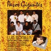 Luis Bonilla Latin Jazz All Stars - Pasos Gigantes Giant Steps