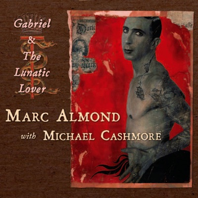 Gabriel and the Lunatic Lover - Single - Marc Almond
