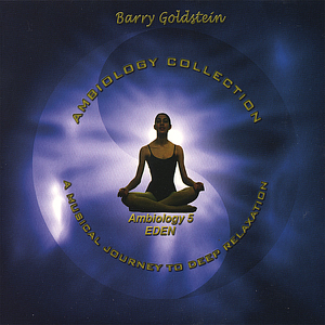 Barry Goldstein - Ambiology 5: Eden