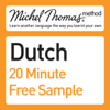 Cobie Adkins-de Jong, Els Van Geyte - Michel Thomas Method: Dutch Course Sample (Unabridged) (Unabridged  Nonfiction) artwork