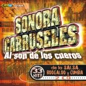 Sonora Carruseles - La Magdalena/Luz De Cumbia/Como Baila Mi Pueblo/Cumbia De Mi Tierra