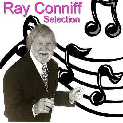Ray Conniff Selection - Ray Conniff