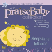 Sleepytime Lullabies - The Praise Baby Collection - The Praise Baby Collection