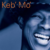 A Better Man - Keb' Mo'