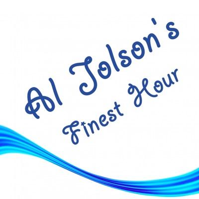 Al Jolson's Finest Hour - Al Jolson