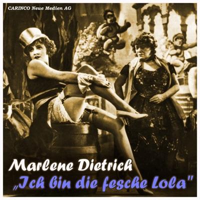 Disc Ich Bin Die Fesche Lola Marlene Dietrich