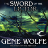 Gene Wolfe - The Sword of the Lictor: The Book of the New Sun, Book 3 (Unabridged) artwork