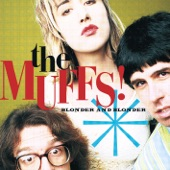 The Muffs - End It All