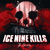 ICE NINE KILLS - What I Should Have Learned In Study Hall