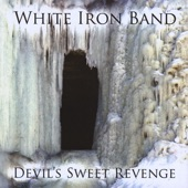 White Iron Band - Lay Me My money Down