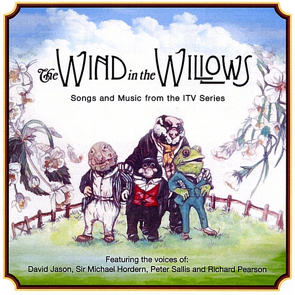 Wind In The Willows (Songs & Music) By Keith Hopwood