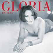 Greatest Hits, Vol. II - Gloria Estefan - Gloria Estefan