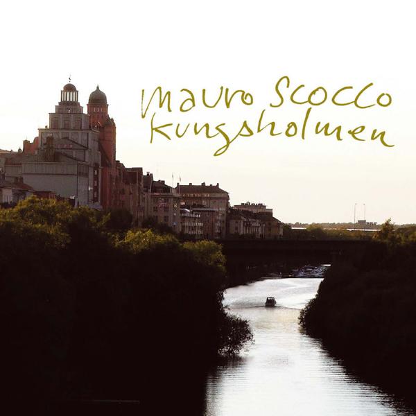 Kungsholmen - Single av Mauro Scocco p Apple Music