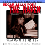 The Raven: Dramatic Reading of the Gothic Classic plus Special Commentary